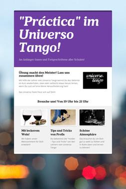 """Práctica"" im Universo Tango!"