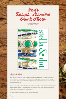 Don't Forget...Premiere Trunk Show