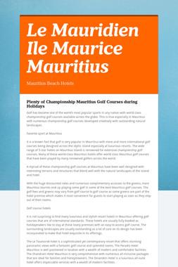 Le Mauridien Ile Maurice Mauritius