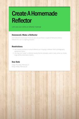 Create A Homemade Reflector