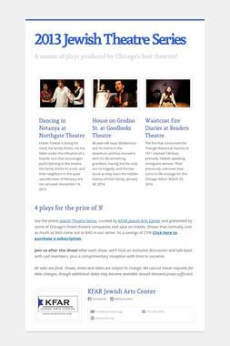 2013 Jewish Theatre Series