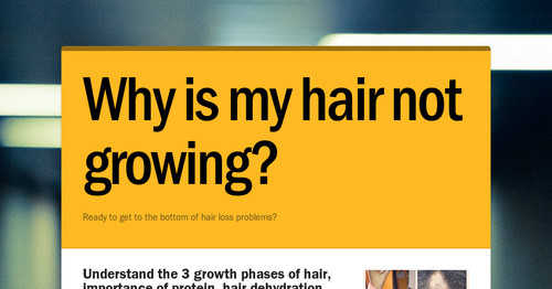 Why Is My Hair Not Growing Smore Newsletters