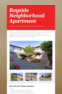 Bayside Neighborhood Apartment