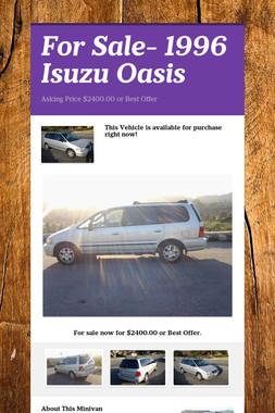 For Sale- 1996 Isuzu Oasis