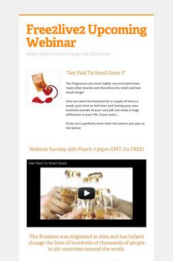 Free2live2 Upcoming Webinar