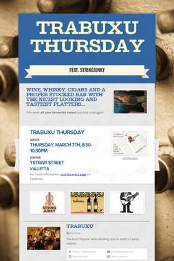 Trabuxu Thursday