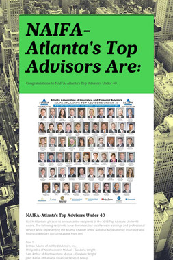 NAIFA-Atlanta's Top Advisors Are: