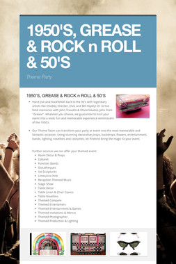 1950'S, GREASE & ROCK n ROLL & 50'S