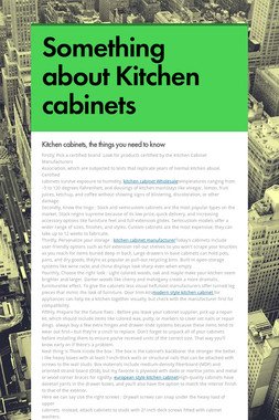 Something about Kitchen cabinets