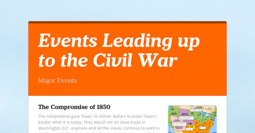 events that led to civil war How sectionalism lead to the civil war although the civil war began because of a build up of events, sectionalism was a big lead to the civil war in the united states.
