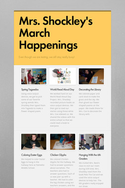 Mrs. Shockley's March Happenings