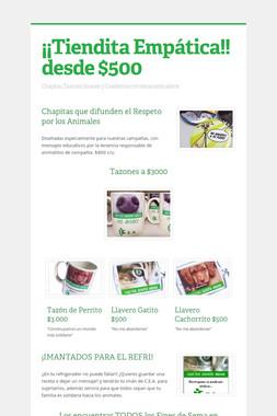 ¡¡Tiendita Empática!! desde $500