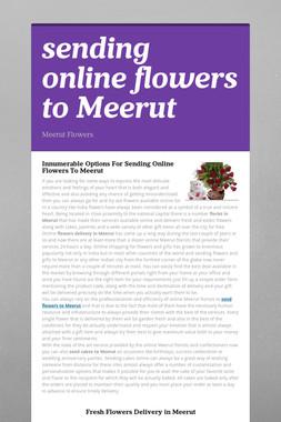 sending online flowers to Meerut