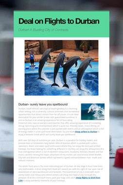Deal on Flights to Durban