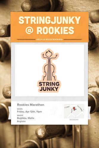 StringJunky @ Rookies