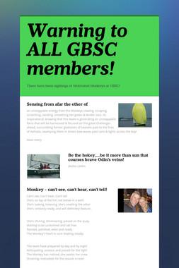 Warning to ALL GBSC members!