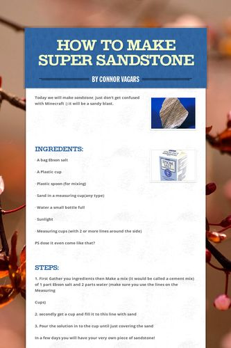 How to make super sandstone
