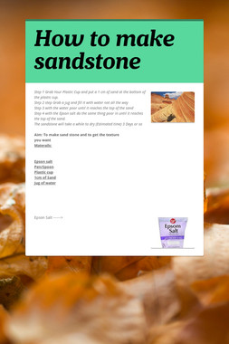 How to make  sandstone