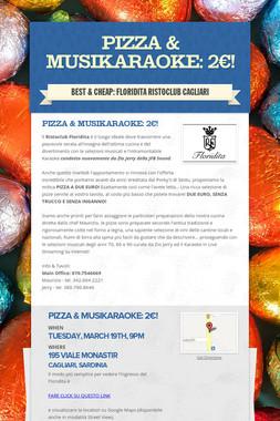 Pizza & MusiKaraoke: 2€!