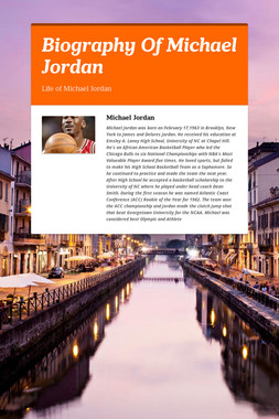 Biography Of Michael Jordan
