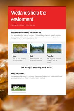 Wetlands help the enviorment