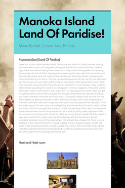 Manoka Island Land Of Paridise!