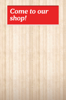 Come to our shop!