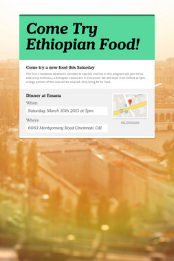 Come Try Ethiopian Food!