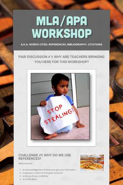 MLA/APA Workshop