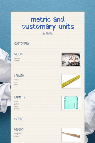 metric and customary units