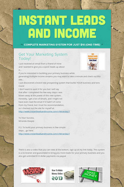 Instant Leads and Income