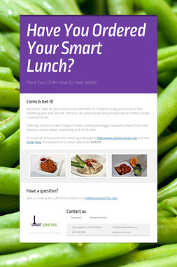 Have You Ordered Your Smart Lunch?