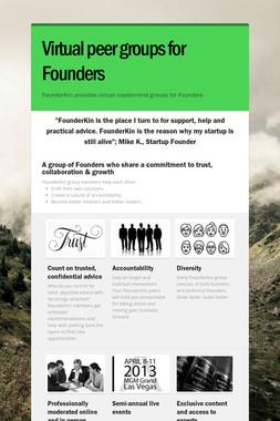 Virtual peer groups for Founders