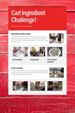 Cart Ingredient Challenge!