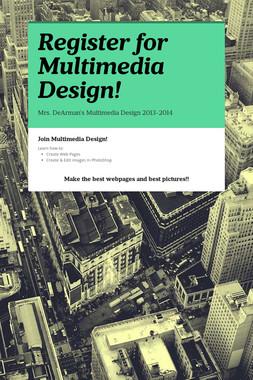 Register for Multimedia Design!