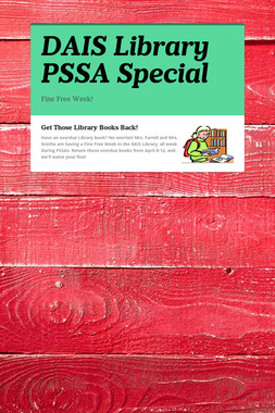DAIS Library PSSA Special