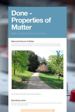 Done - Properties of Matter