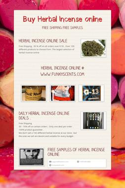 Buy Herbal Incense online