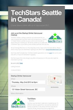 TechStars Seattle in Canada!
