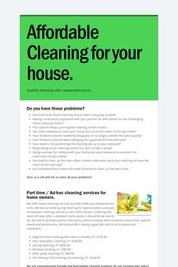 Affordable Cleaning for your house.
