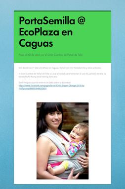 PortaSemilla @ EcoPlaza en Caguas