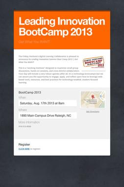 Leading Innovation BootCamp 2013