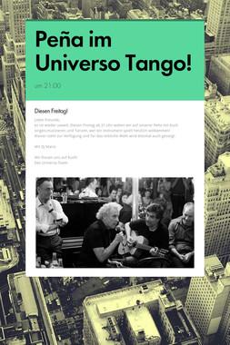 Peña im Universo Tango!