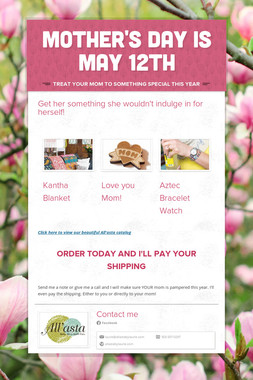 Mother's Day is May 12th