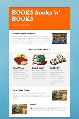 BOOKS books 'n' BOOKS