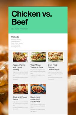 Chicken vs. Beef