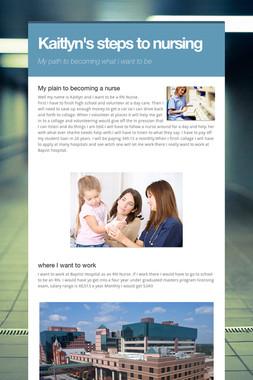 Kaitlyn's steps to nursing
