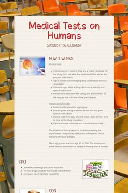 Medical Tests on Humans