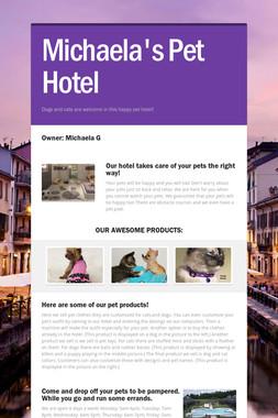 Michaela's Pet Hotel