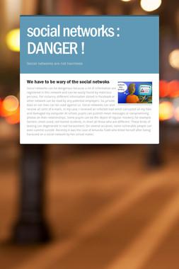 social networks : DANGER !